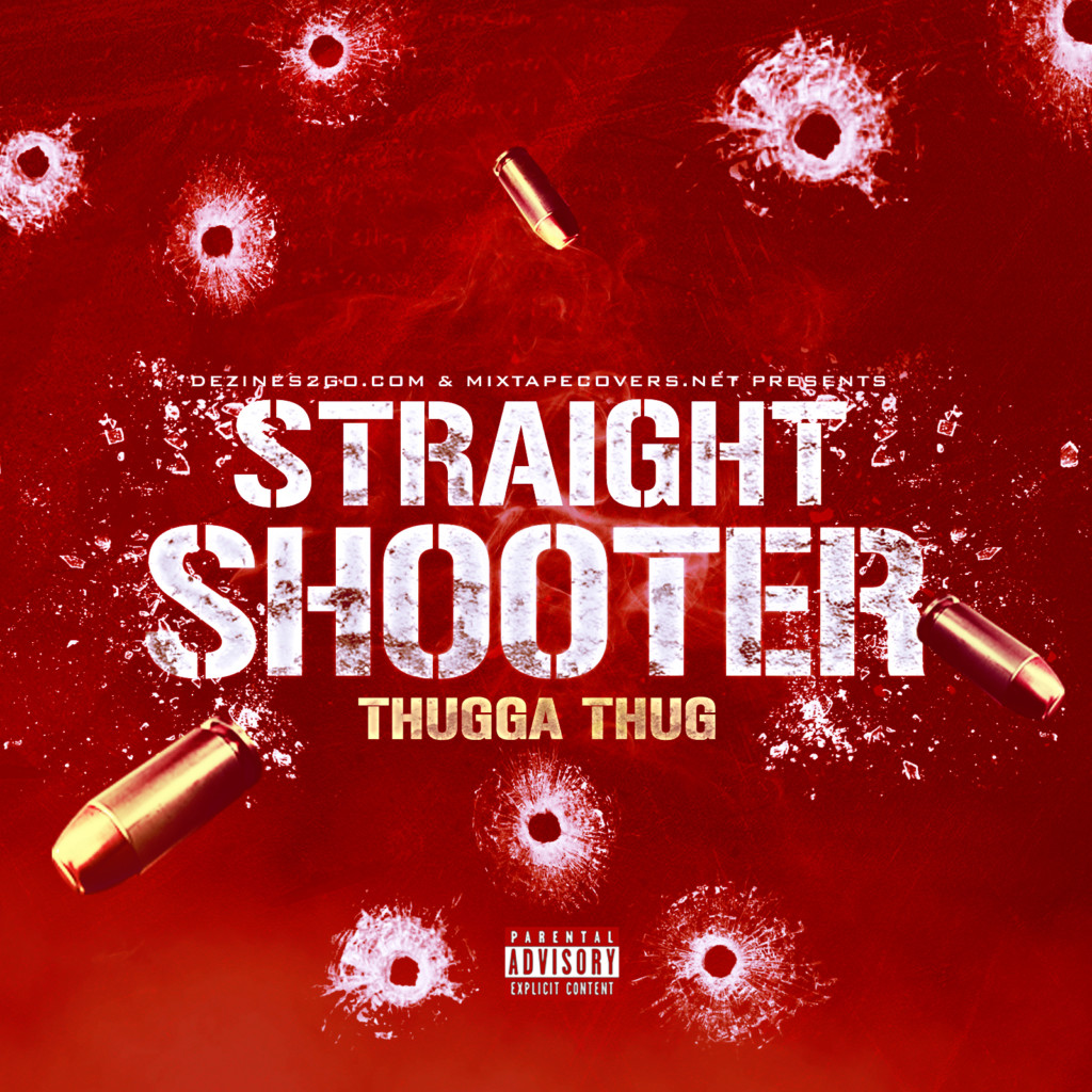 Straight Shooter Mixtape Cover Template
