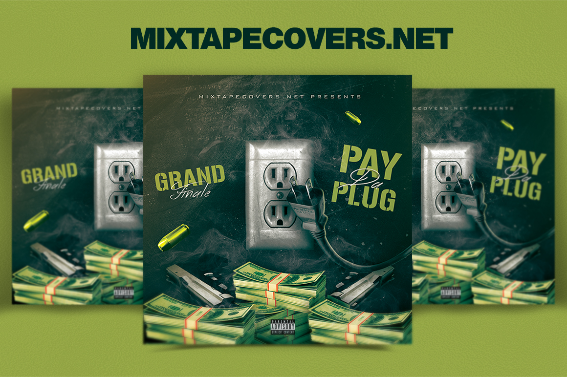 Pay Da Plug Mixtape Cover Template Design Mixtapecovers Net