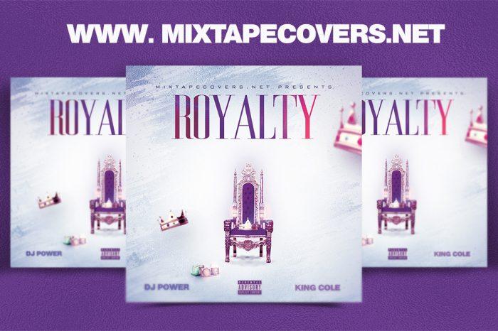 Royalty MIXTAPE COVER mixtape psd album cover template
