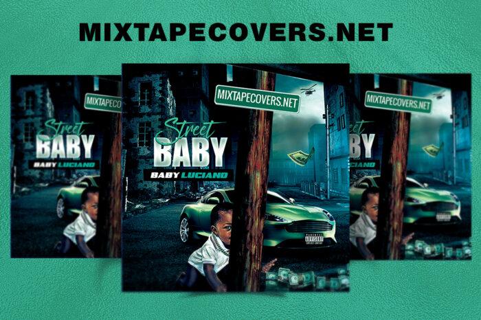 Street Baby Cover Template mixtape psd artist