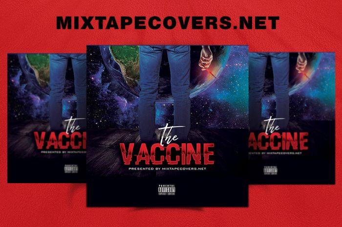 The VACCINE Mixtape template mixtape psd 420
